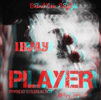 Ibjay - Player _Prod By Legalboy