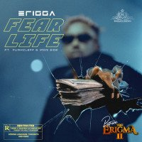 Erigga - Fear Life (feat. Funkcleff, Iron Side)
