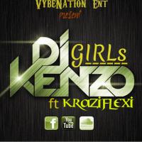 Dj Kenzo - Dj Kenzo Ft Kraziflexi Girls
