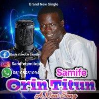 Samife - New Song (Orin Tuntun)