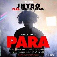 Jhybo - Para (feat. Sound Sultan)
