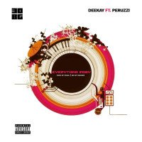 Deekay - Everything Rosy (feat. Peruzzi)