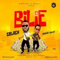 EBlack - Bilie (feat. Duncan Mighty)