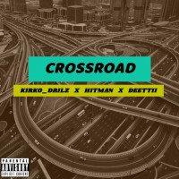 SOUND GANG - CROSSROAD (feat. Deettii, Kirko Drilz, Hitman)