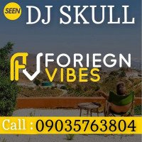 DJ Skull - Foreign Vibes