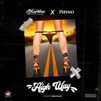 djcapboy@gmail.com - DJ Kaywise Ft Phyno  Highway