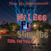 Mr L G ft slimvibes x Mr LG - For You