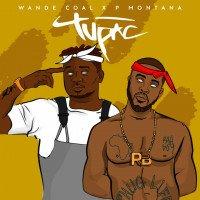 Wande Coal x P. Montana - Tupac