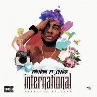 Phenom - International (feat. Lynox)