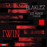 Blaklez - Iwin (feat. Ice Prince)