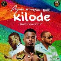 Pryme - Kilode (feat. Davido, Peruzzi)