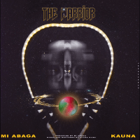 MI Abaga - The Warrior (feat. Kauna)