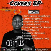 Kceemills - Prosperity Ft Reminisce (cover)