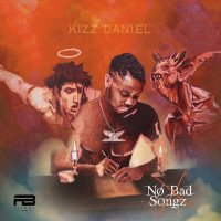 Album: No Bad Songz - Kizz Daniel