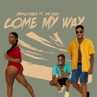 Darkovibes - Come My Way (feat. Mr. Eazi)