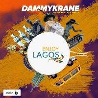 Dammy Krane - Enjoy Lagos