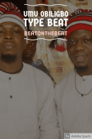 beatonthebeat - UMU OBILIGBO TYPE BEAT (REACH ME ON +2348147059293 TO PURCHASE THIS TRACK)