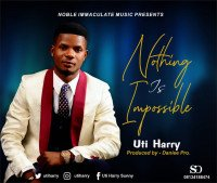 Uti Harry Feat. MaryGrace - Nothing Is Impossible