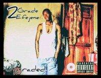 2Grade Efejene - People Die