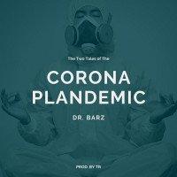 Dr. Barz - Corona Plandemic