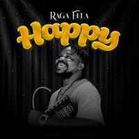 Raga Fela - Happy
