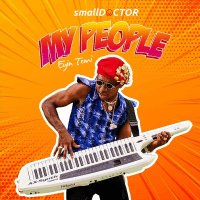Small Doctor - My People