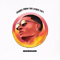 Wizkid - Dirty Wine (feat. Dolla Sign)