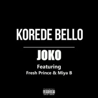 Korede Bello - Joko (feat. Fresh Prince, Miya B)