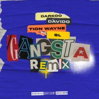 Darkoo - Gangsta (Remix) (feat. Davido, Tion Wayne)