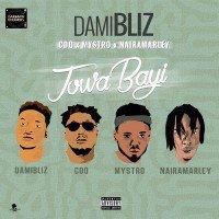 Damibliz - Jowabayi (feat. Naira Marley, CDQ, Mystro)