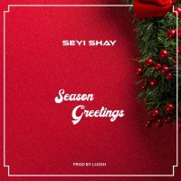 Seyi Shay - Season Greetings