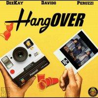 Deekay - Hangover (feat. Peruzzi, Davido)