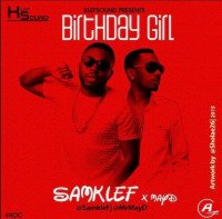 Samklef - Birthday Girl (feat. May D)