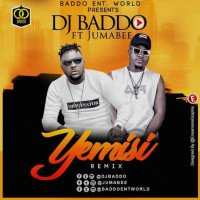 DJ Baddo - YEMISI (Remix) (feat. Jumabee)