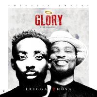 Erigga - Glory (The Genesis) (feat. Nosa)
