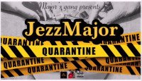 JezzMajor - Quarantine