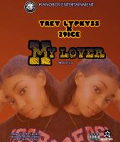 Trey Lypkyss X 29ice - My Lover