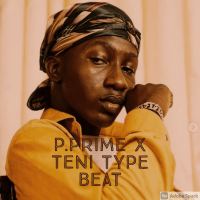 beatonthebeat - P PRIME X TENI TYPE BEAT (REACH ME ON +2348147059293 TO PURCHASE THIS TRACK)
