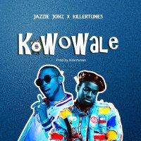 Jazzie Jonz - Kowowale (feat. Killertunes)