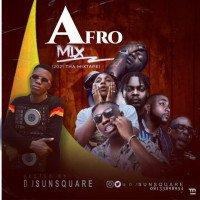 DJ Sunsquare - Afro Mixtape || (0813 389 8954)