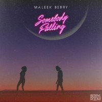 Maleek Berry - Somebody Falling