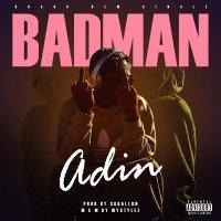 Adin - BAD MAN
