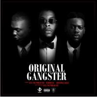 Sess - Original Gangster (feat. Adekunle Gold, Reminisce)