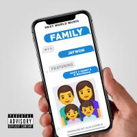 Jaywon - My Family (feat. Qdot, Danny S, Savefame)