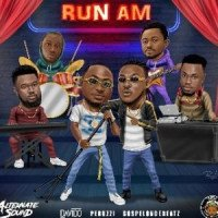 GospelOnDeBeatz - Run Am (feat. Peruzzi, Davido)