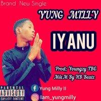 Yung Milly - Iyanu(Miracle)