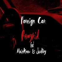 Remykid - Foreign Car