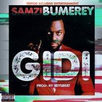 Samzi Bumerey - Gidi