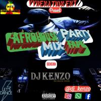 Dj Kenzo - AfroHouse Party Mixtape[MFF]