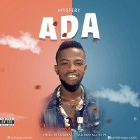 Mystery – Ada (Prod. By OzDbeat) - Mystery – Ada (Prod. By OzDbeat)